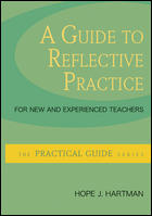 A Guide to Reflective Practice