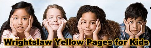 Wrightslaw Yellow Pages for Kids