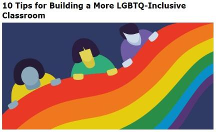 10 Tips for Building a More LGBTQ-Inclusive Classroom