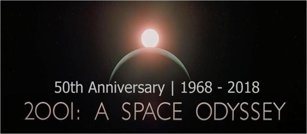 50th Anniversary | 2001: A Space Odyssey