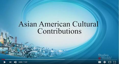Asian American Cultural Contributions