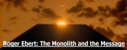 Roger Ebert: The Monolith and the Message