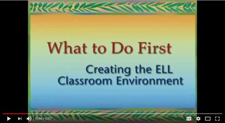 What to Do First:  Creating the ELL Classroom Environment