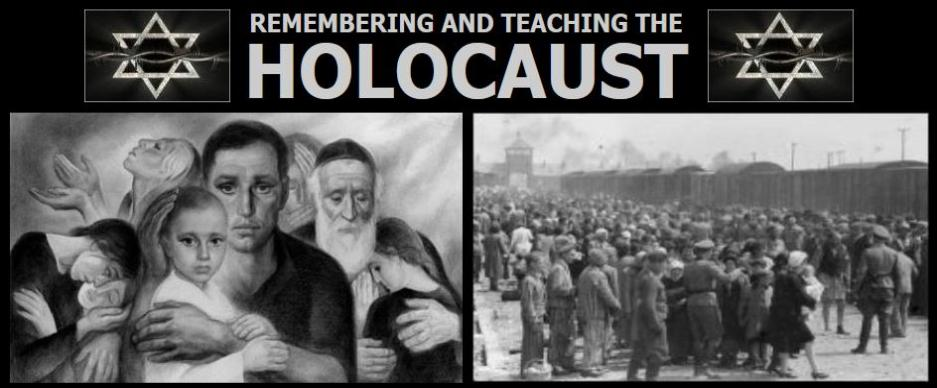 Remembering and Teaching the Holocaust