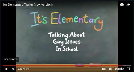 It's Elementary:  Talking About Gay Issues In School
