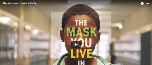 The Mask You Live In